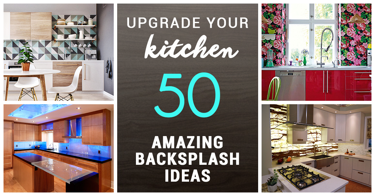 50 Best Kitchen Backsplash Ideas For 2018