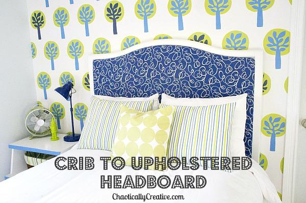 From Crib to Headboard