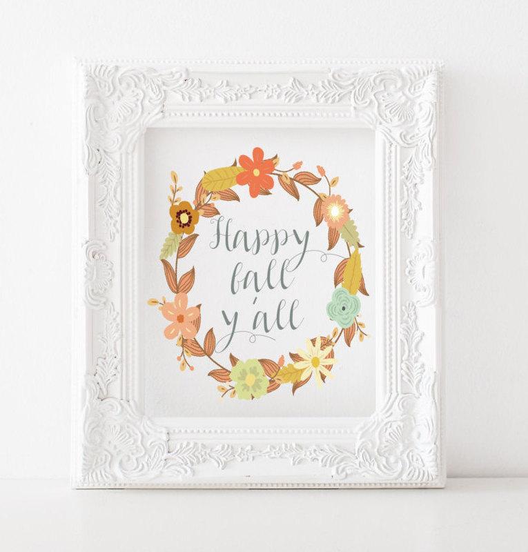 'Happy Fall Y'all' Fall Printable
