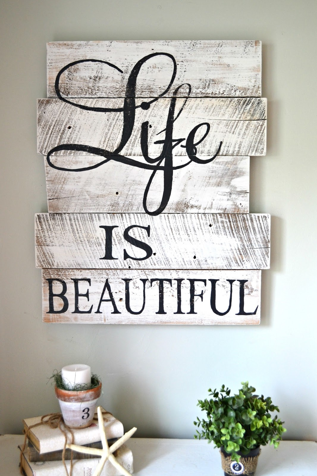 "Hand-painted Whitewashed ""life Is Beautiful"" Sign"