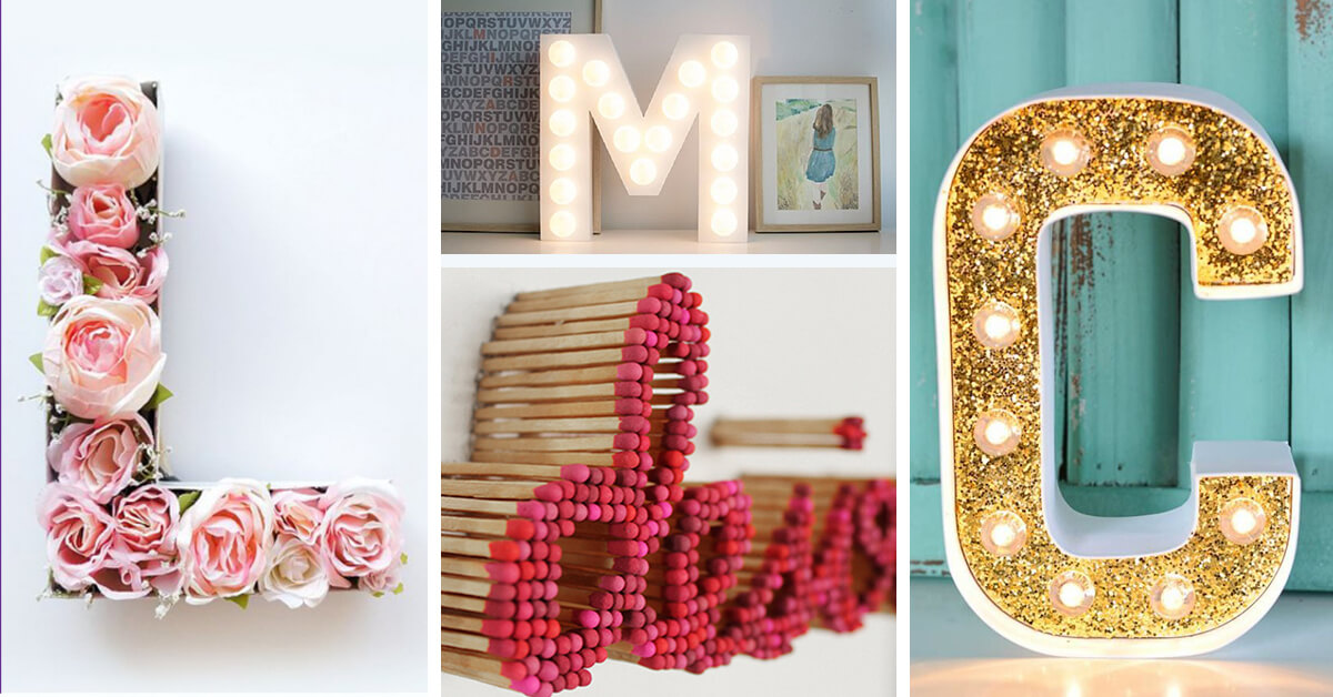 28 Best Diy Projects With Letters Ideas And Designs For 2019
