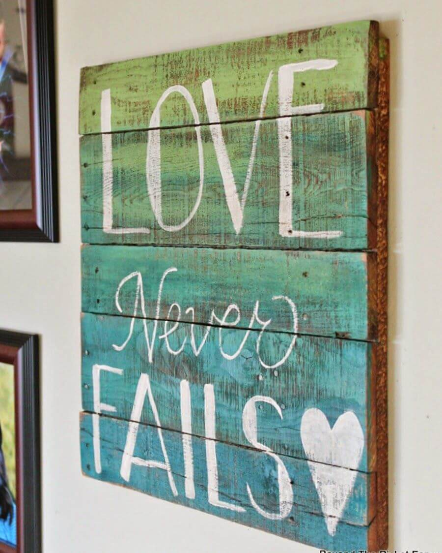 28 Best Diy Pallet Signs Ideas And Designs For 2019