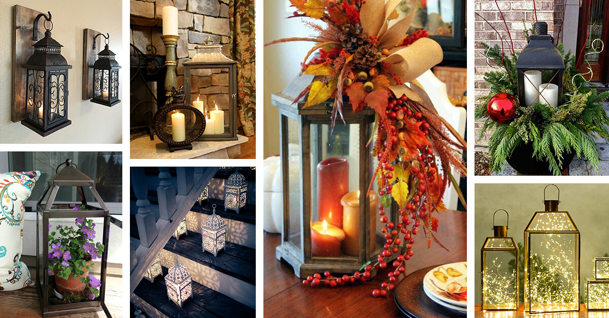 32 Best Lantern Decoration Ideas And Designs For 2021