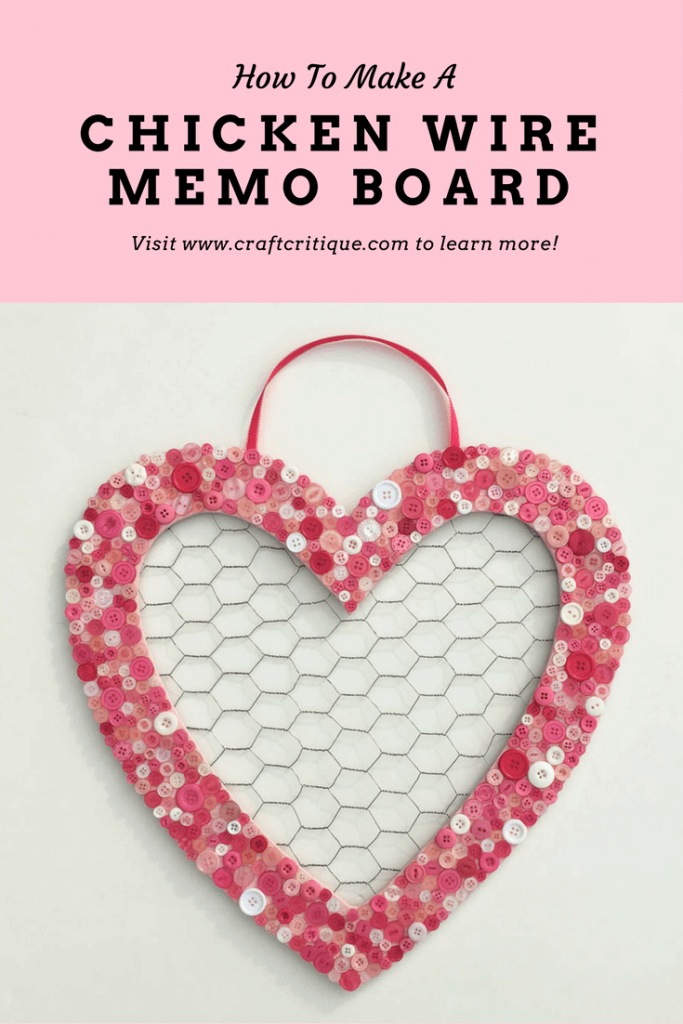Heart Shaped Memo Board with Chicken Wire