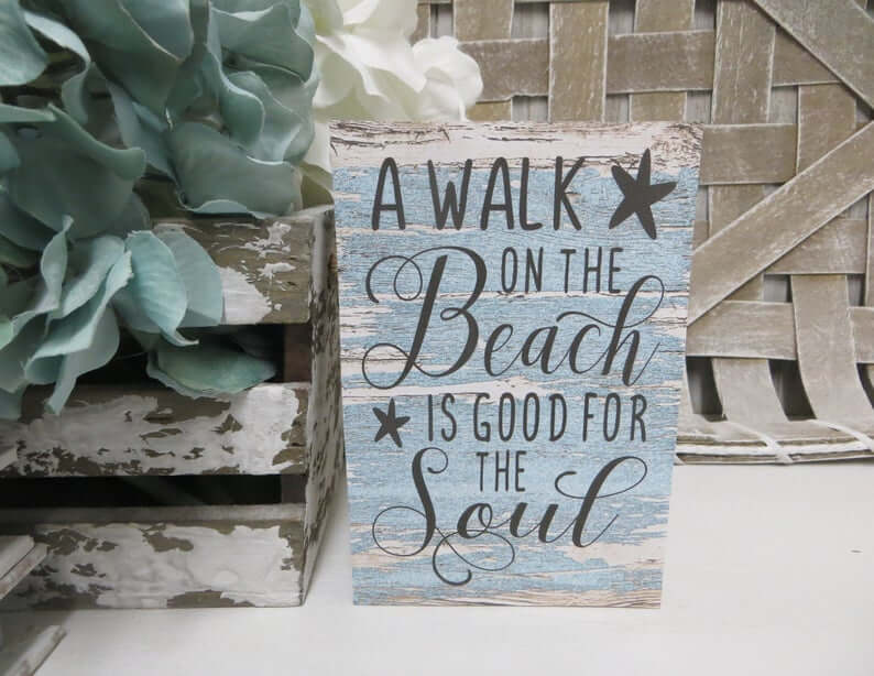 Good for the Soul Beach Sign