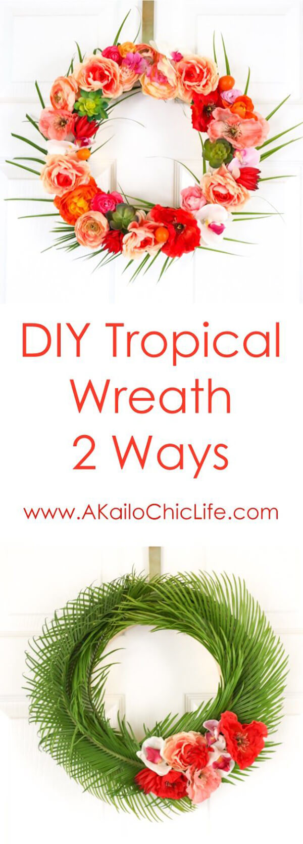Two Wreaths with a Tropical Flair