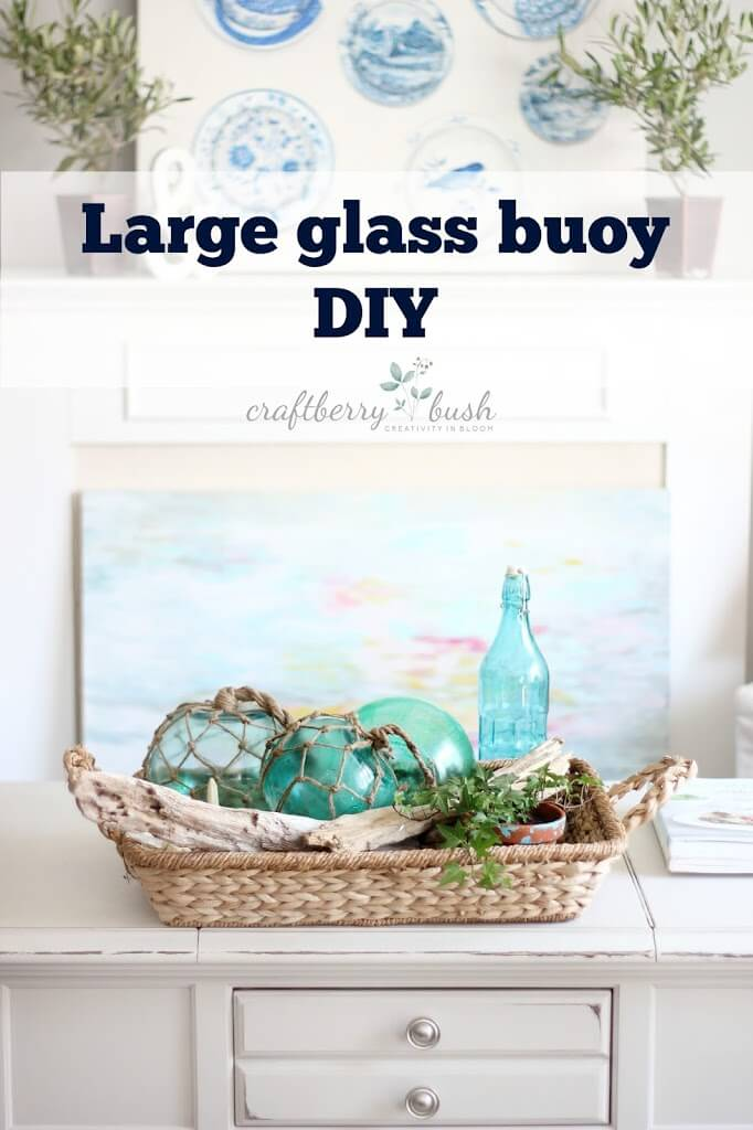 Use Glass Bowls to Make Buoys