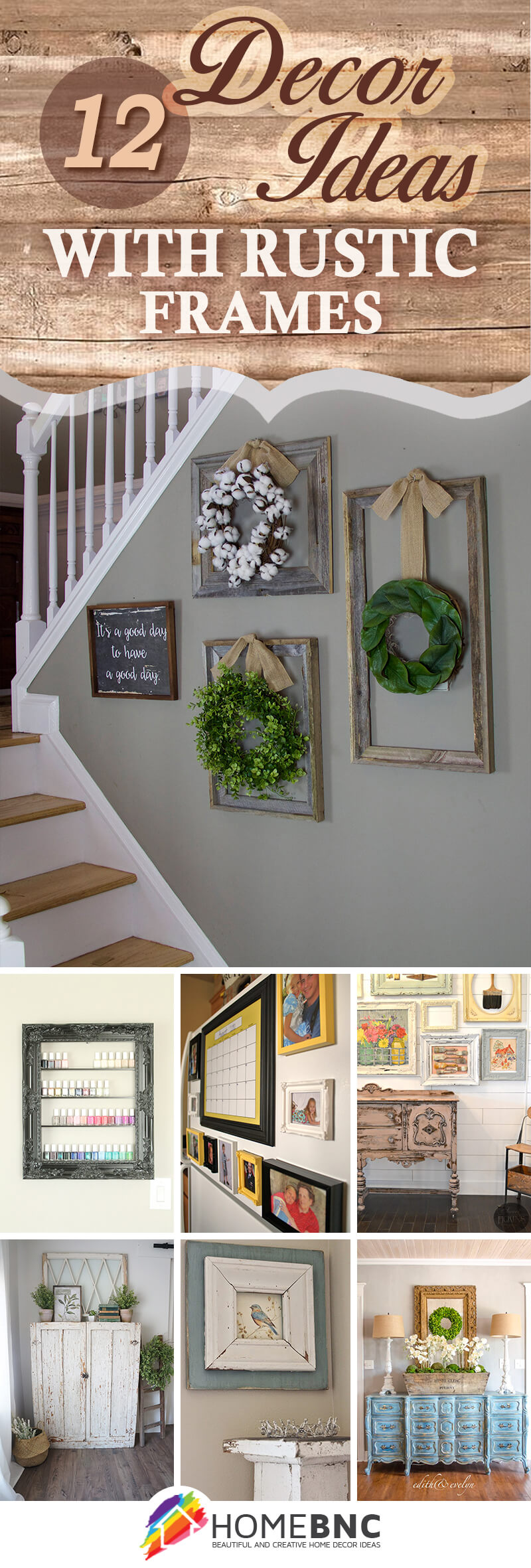 12 Wonderful Decorating Ideas With Rustic Frames To Transform Your E