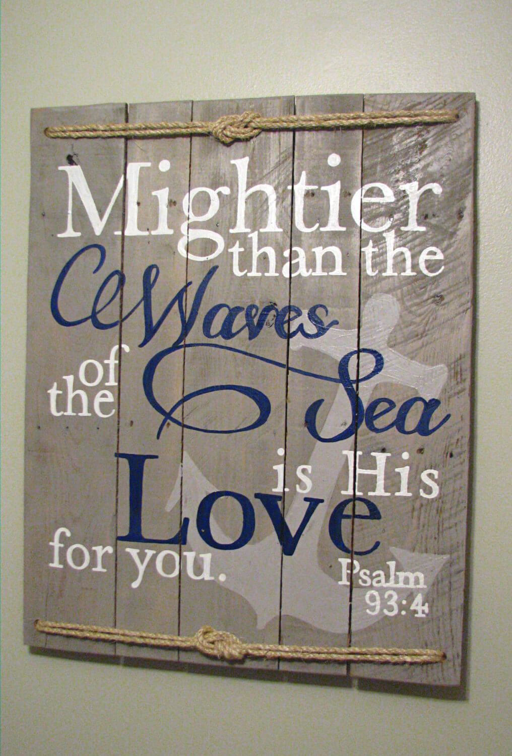 Nautical Psalm 93:4 Wall Sign