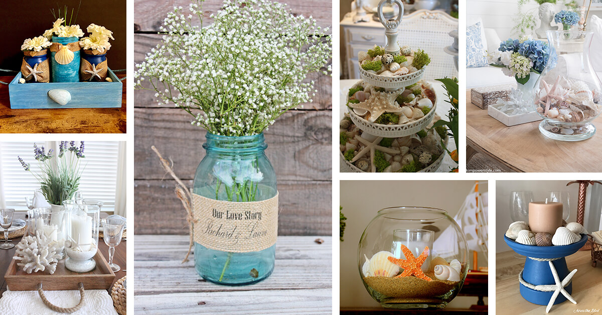 17 Best Beach Themed Centerpiece Ideas And Designs For 2021