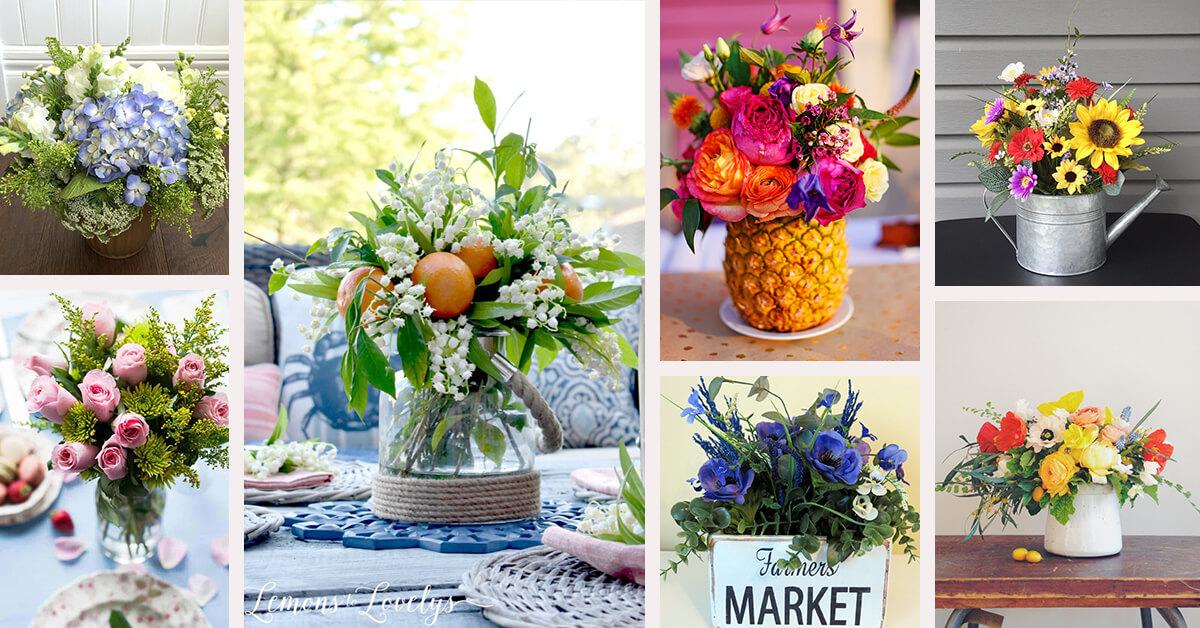 25 Best Summer Flower Arrangement Ideas And Designs For 2021