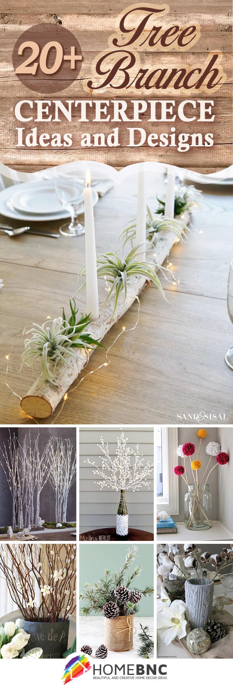 Best Tree Branch Centerpieces