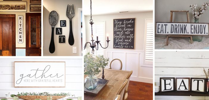 24 Best Kitchen And Dining Room Sign Ideas For 2020