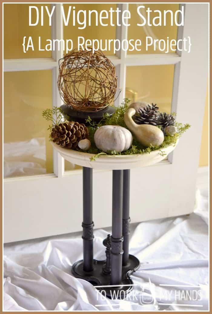 Repurposed DIY Lamp Vignette Stand