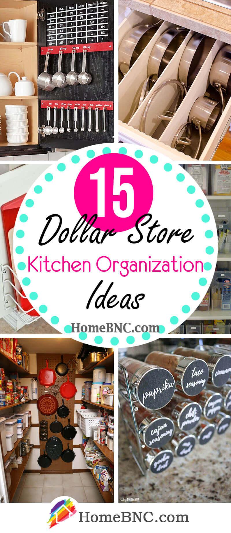 15 Best Dollar Store Kitchen Organization Ideas For 2021