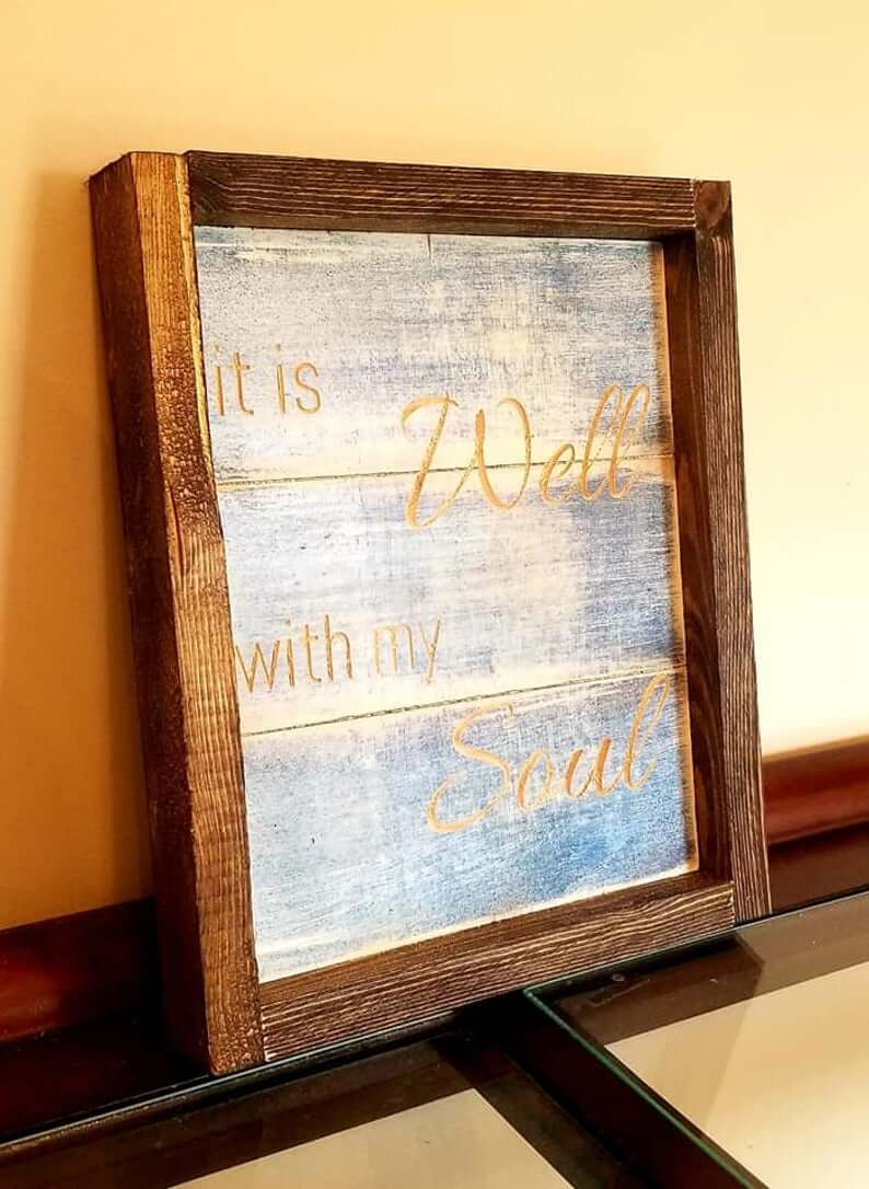 It is Well with My Soul Wooden Laser Cut Sign