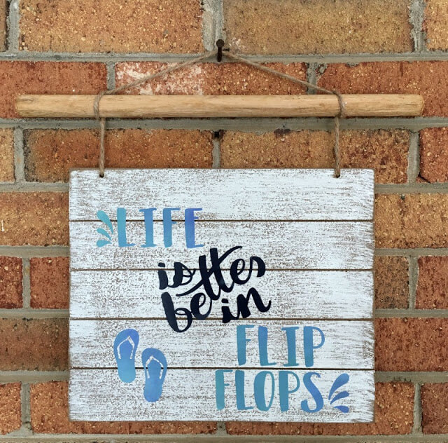 White Washed Beachy and Better Flip Flop Life Sign