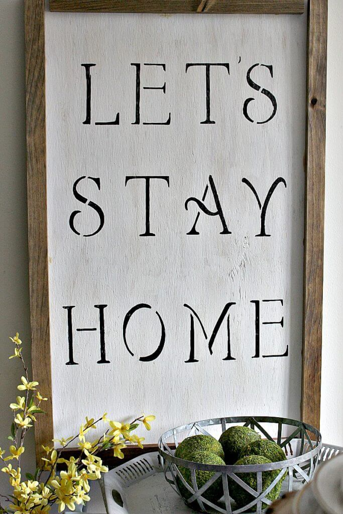 Farmhouse Let's Stay Home Sign