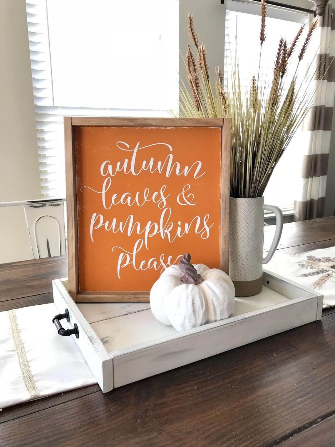 Autumn Leaves & Pumpkins Please Fall Decor