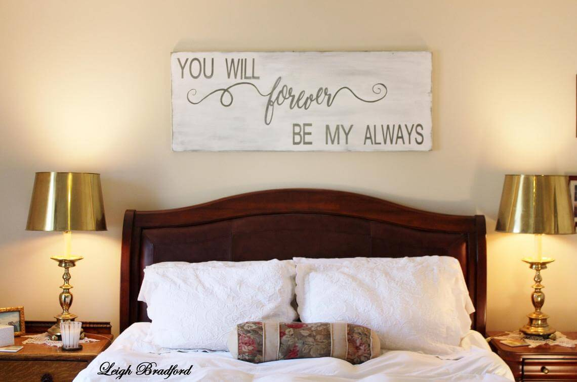 You Will Forever Be My Always Bedroom