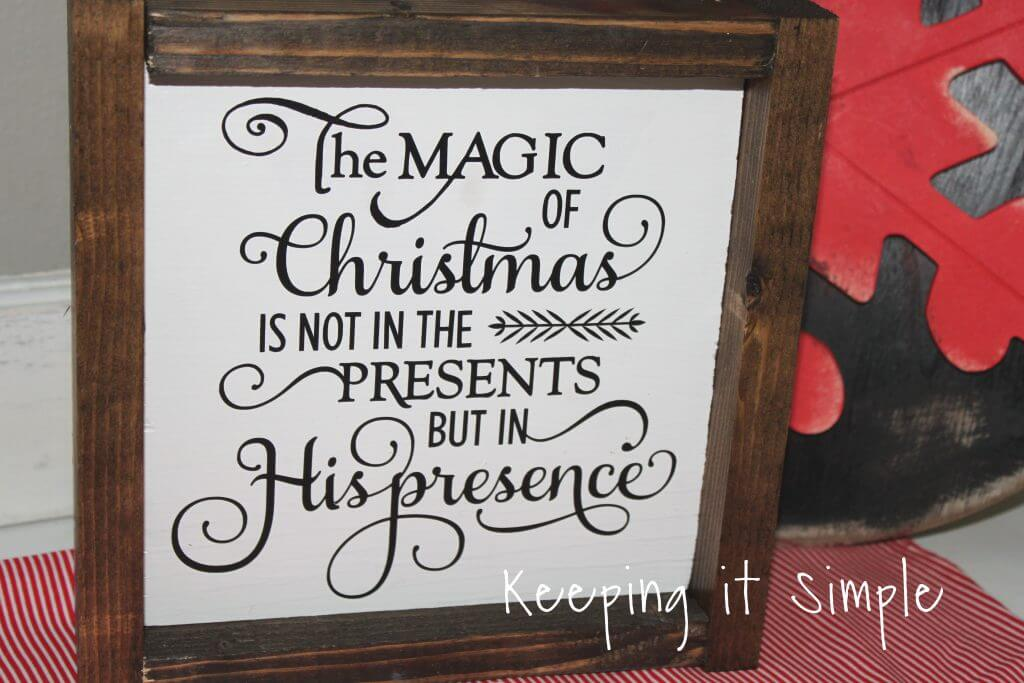 Remember His Presence is the Reason Sign