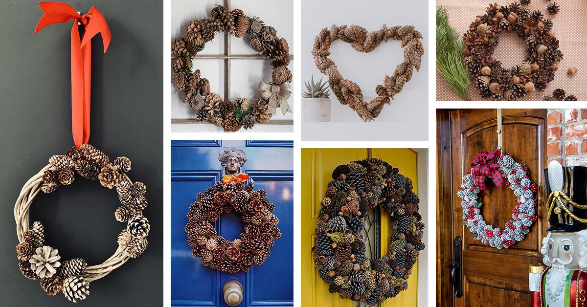 28 Best Diy Pinecone Wreath Ideas That Will Amaze Everyone In 2021