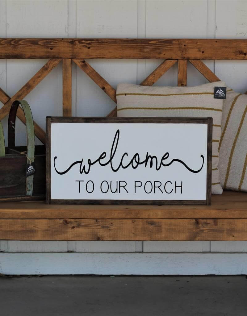 """Welcome to Our Porch"" Sign"