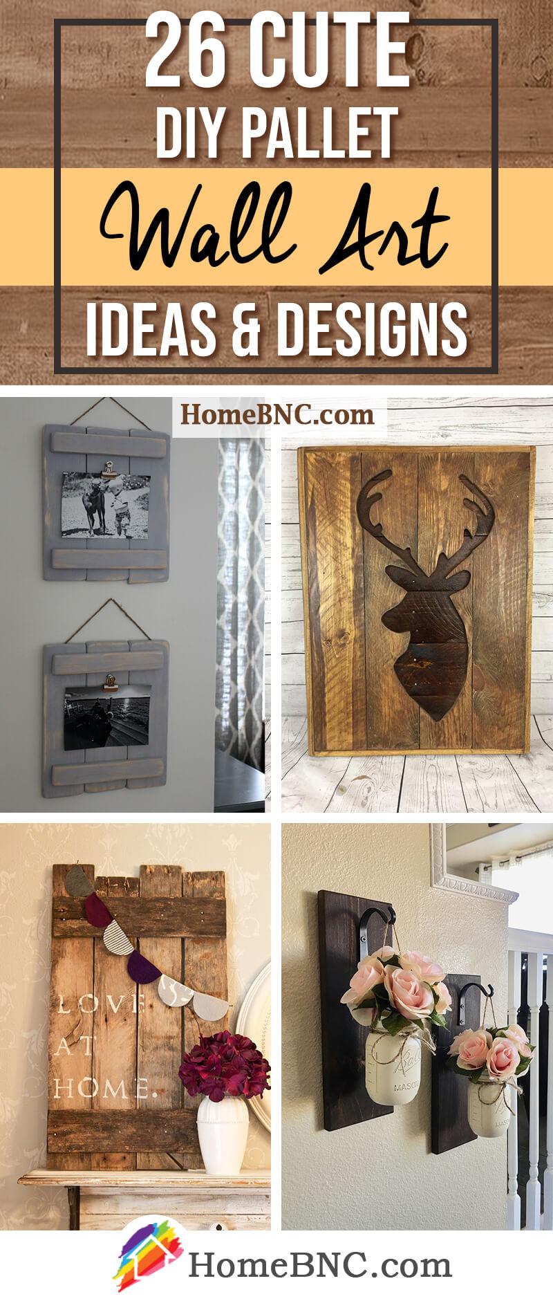 Best DIY Pallet Wall Decor and Art Ideas