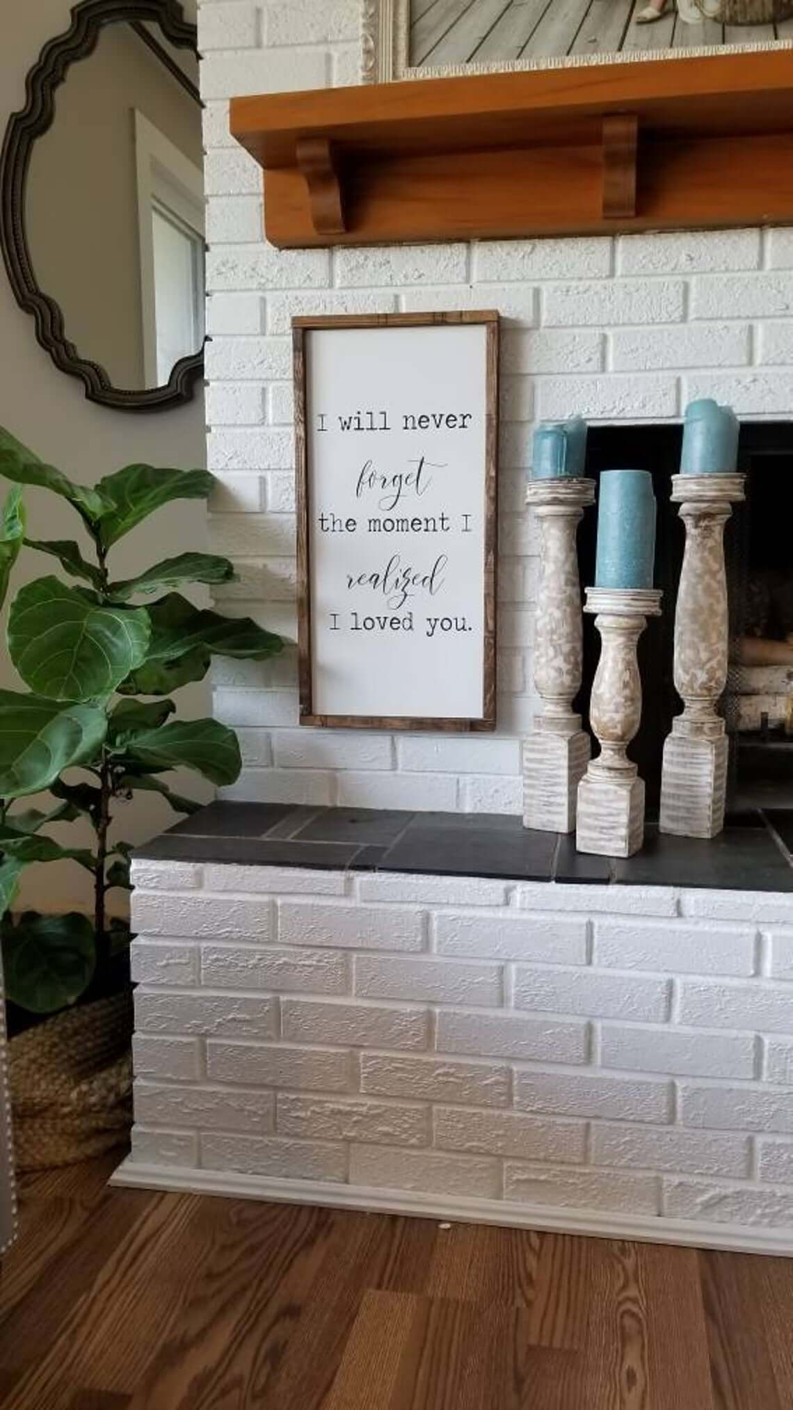 Modern Farmhouse Moment I Loved You Sign