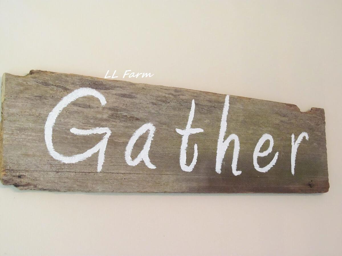 Rustic Wood Slab Gather Sign