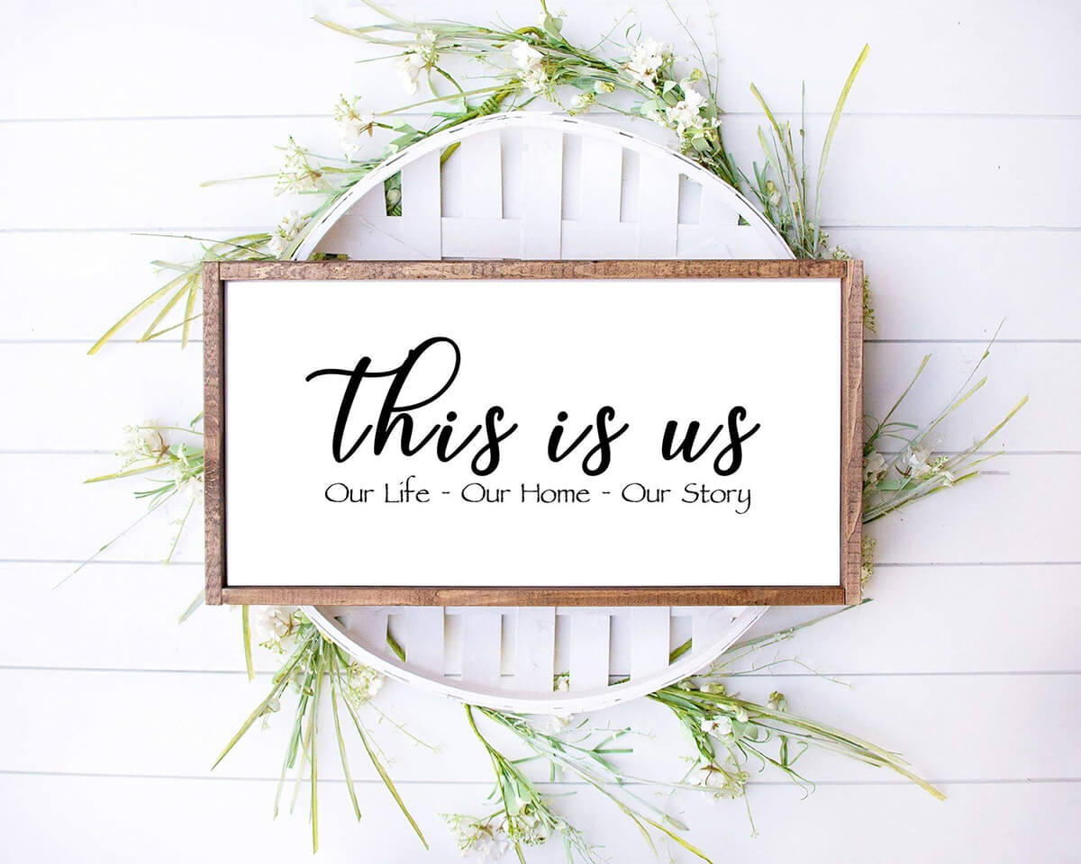 This is Us Modern Farmhouse Sign