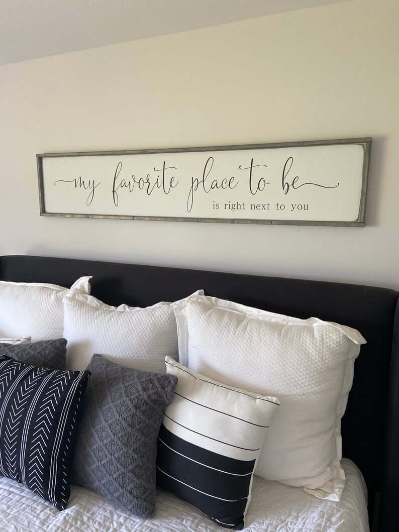 Favorite Place to be Bedroom Sign