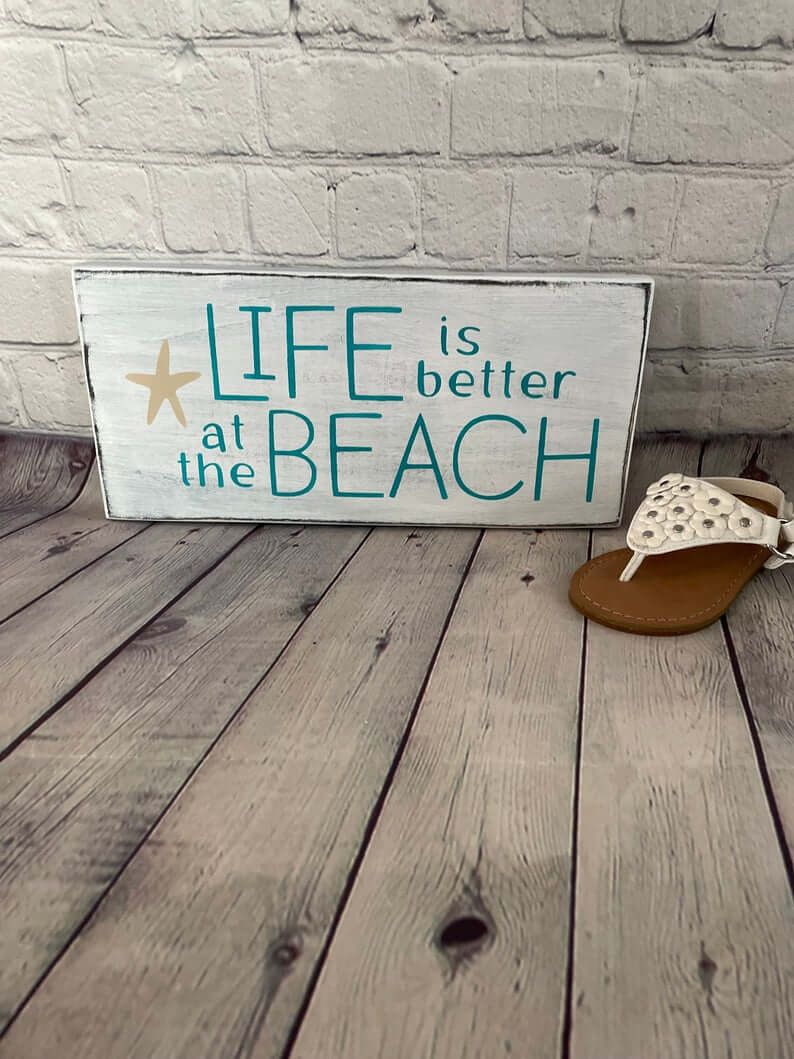 Better at the Beach Simple Sign