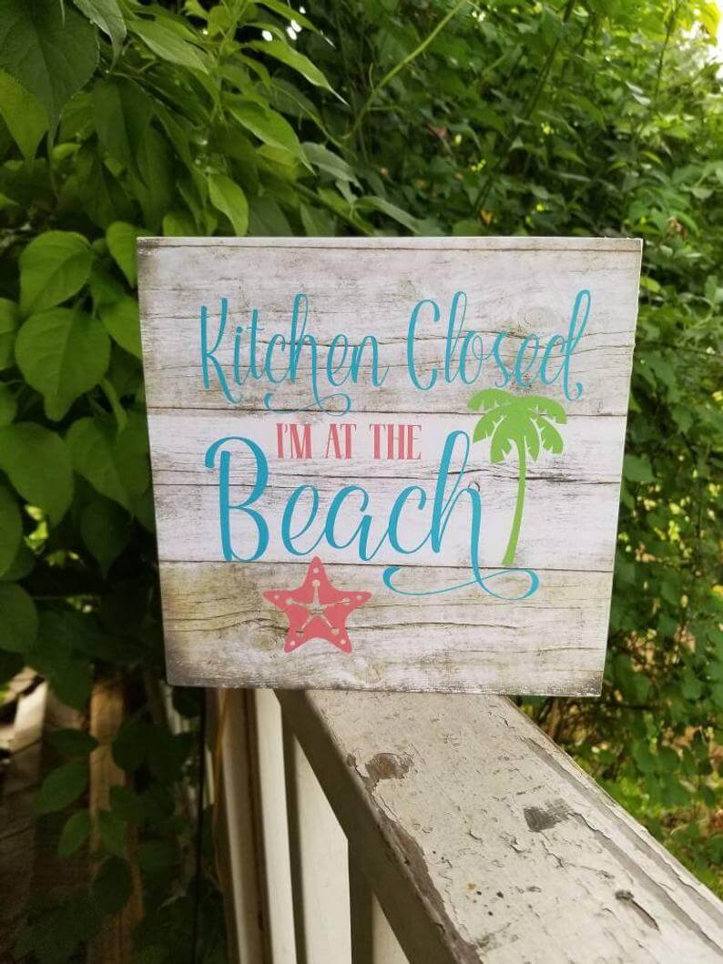 Kitchen Closed Colorful Wooden Beach Sign