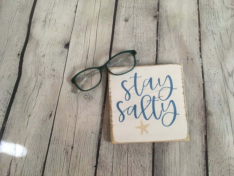 Simple Stay Salty Square Sign
